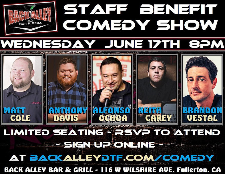 DTF Comedy Show in Fullerton June 17 202 featuring comedian's Anthony davis, Alfonso Ochoa, Keith Carey, Brandon Vestal, Matt Coal