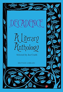 Decadence - A Literary Anthology