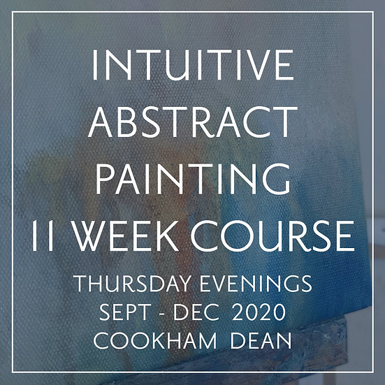 Intuitive Painting 11 Week Course Autumn 2020