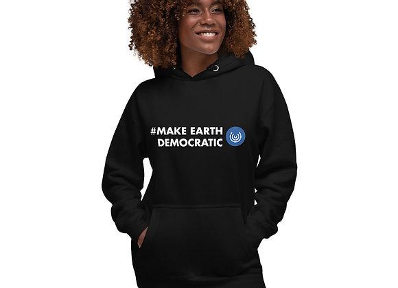 #MakeEarthDemocratic Unisex Hoodie