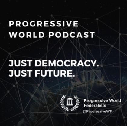 Progressive World Podcast