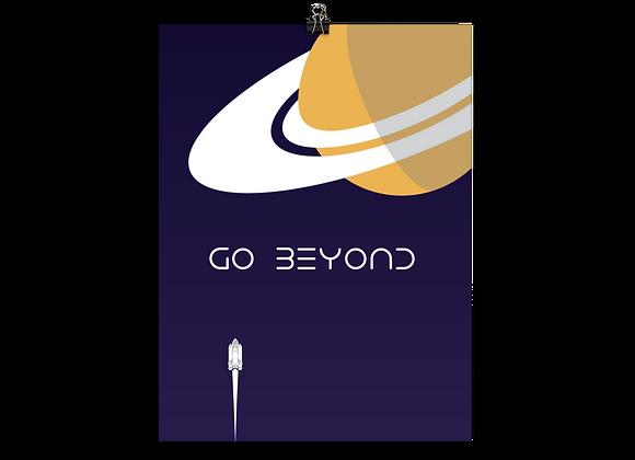 """""""Go Beyond"""" Poster (No Logo)"""