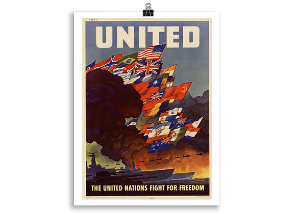 """""""The United Nations Fight For Freedom"""" Poster"""