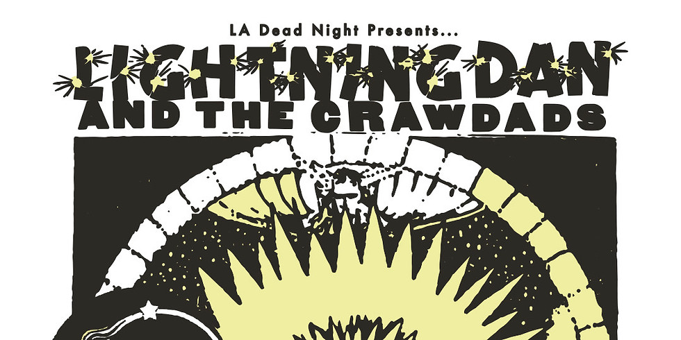 Lightning Dan and the Crawdads