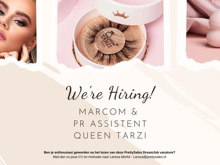 Vacature Marcom & PR Assistent - Queen Tarzi