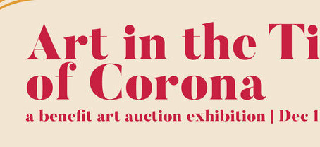 Art in the Time of Corona - Benefit auction exhibition NUMU Los Gatos