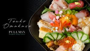 [รีวิว] พาไปทาน Omakase ที่ห้องอาหารญี่ปุ่น Tenko โรงแรม Pullman Bangkok King Power
