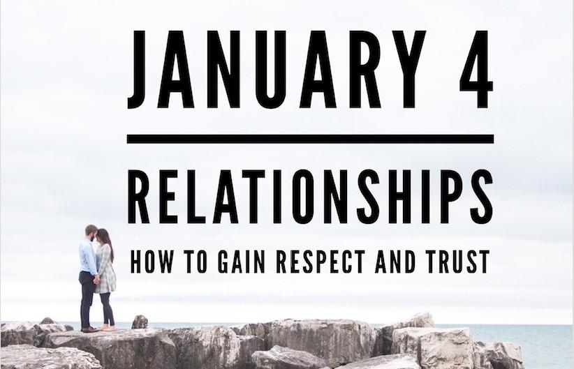 Relationships: Respect & Trust