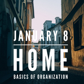 Home: Basics of Organization