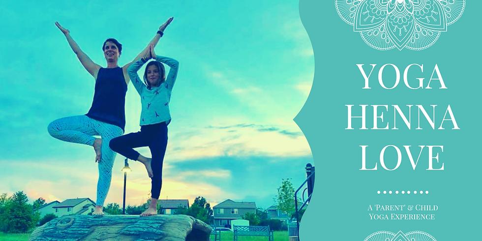 Yoga. Henna. Love.