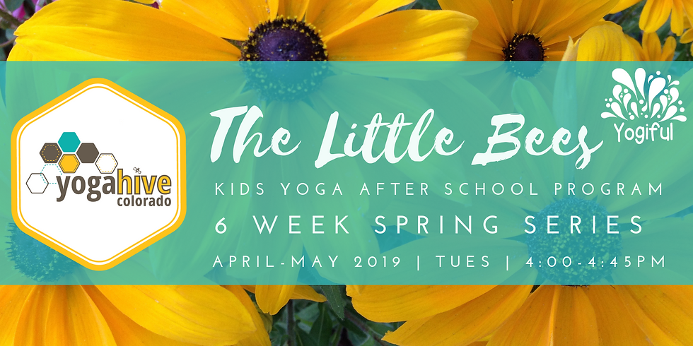 The Little Bees ~Kids Yoga Spring Series~