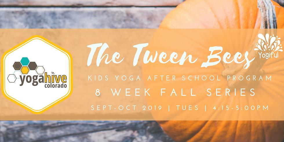 The Tween Bees ~After School Kids Yoga Fall Series~