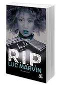 Luc Marvin - R.I.P.