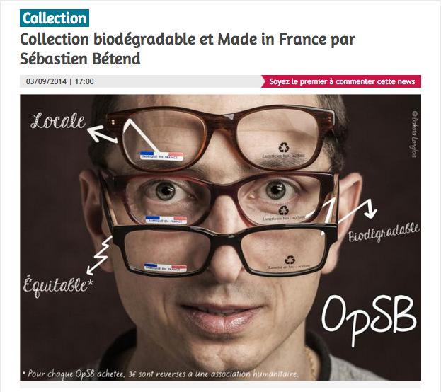 16b2d47c80d860 Fr - Site d information pour les professionnels de l optique - Parution du  3 Août 2014   OpSB   les lunettes écologiques et éthiques fabriquées en  France