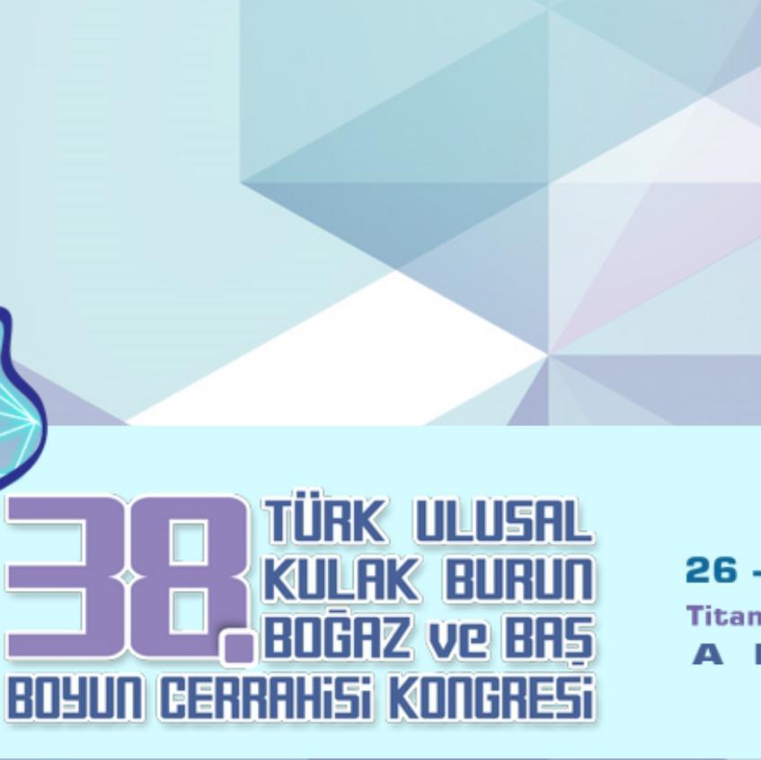 38._Türk_Ulusal_Kulak_Burun_Boğaz_ve_Baş_Boyun_Cerrahisi_Kongresi