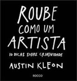 Roube como um Artista, Austin Kleon
