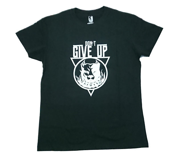 T SHIRT DON'T GIVE UP