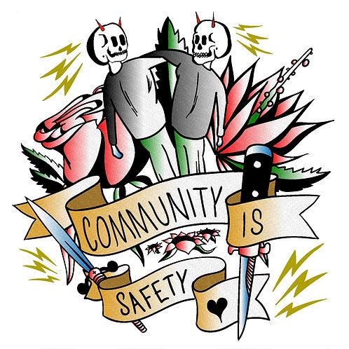 "Community Is Safety Sticker 3""x3"""