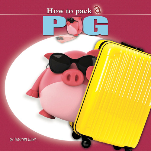 How To Pack A Pig