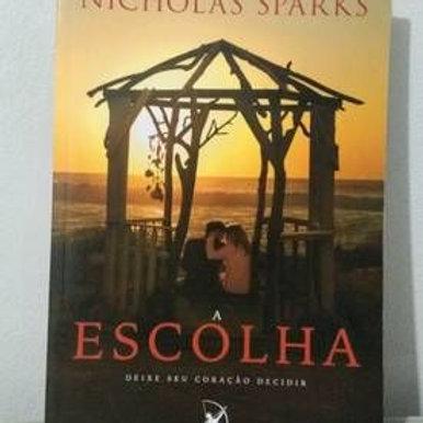 Livro Usado A Escolha  Nicholas Sparks  0492