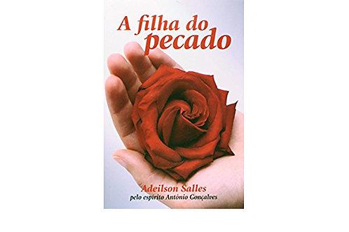 Livro Usado A Filha Do Pecado  Adeilson Salles  2731