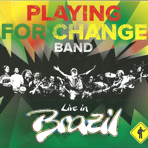 Cd Playing for Change Band Live in Brazil