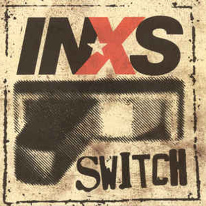 Cd INXS Switch