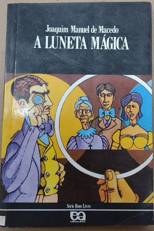 Livro Usado A Luneta Mágica Joaquim Manuel De  Macedo 1169