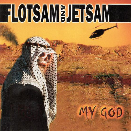 Cd Flotsam And Jetsam My God