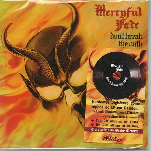 Cd Mercyful Fate Don't Break The Oath Digisleeve Replica LP