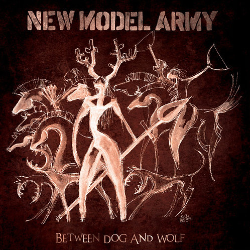 Cd New Model Army Between Dog And Wolf