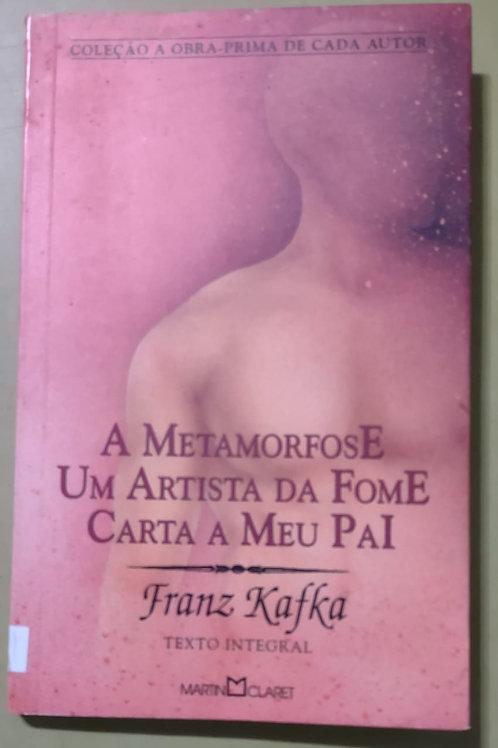 Livro Usado A Metamorfose Um Artista.Carta Pai F. Kafka 3214