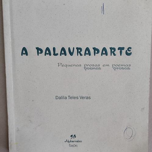Livro Usado A Palavraparte Dalila Teles Veras 3453