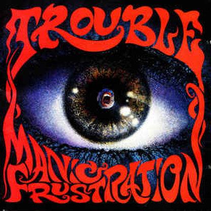 Cd Trouble Manic Frustation