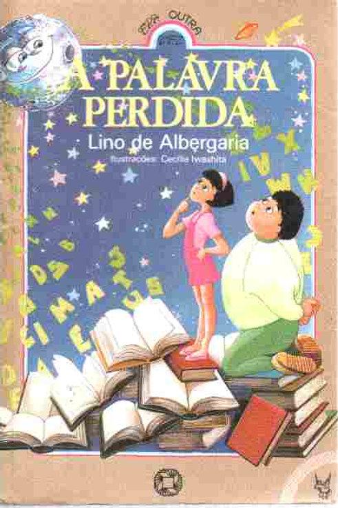 Livro Usado A Palavra Perdida  Lino De Albergaria  1717