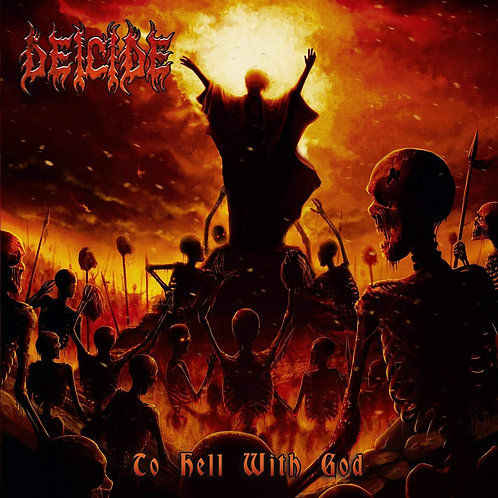 Cd Deicide to hell with god
