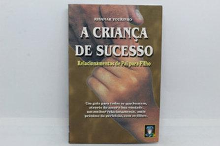 Livro Usado A Criança de Sucesso  Ribamar Tourinho  4083
