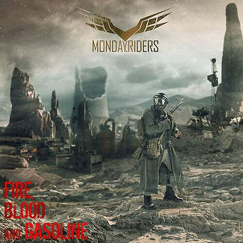 CD Monday Riders Fire Blood And Gasoline