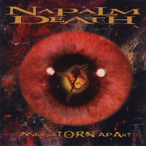 Cd Napalm Death Inside The Torn Apart