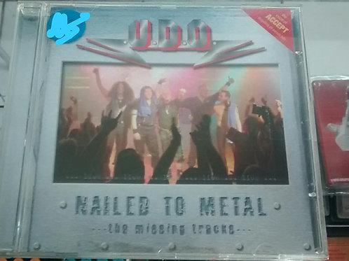 Cd Usado U.D.O Nailed to Metal The Missing Tracks