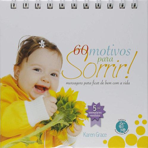 Livro Usado 60 Motivos Para Sorrir ! Karen Grace  2484