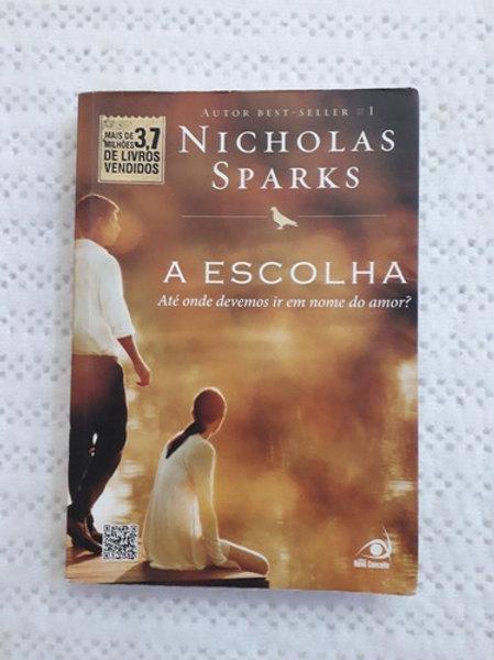 Livro Usado A Escolha  Nicholas Sparks  0265