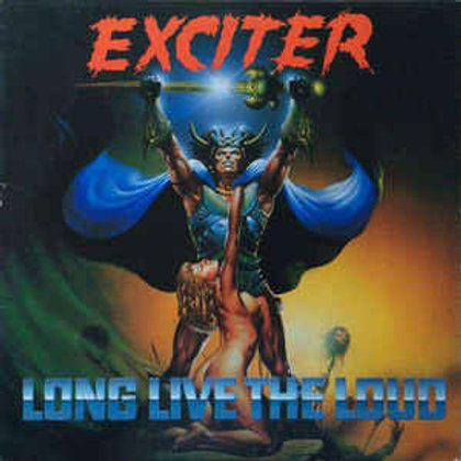 Cd Exciter Long Live The Loud