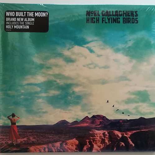 Cd Noel Gallaghers High Flying Birds Who Built the Moon