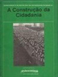 Livro Usado A Construção Da Cidadania J.G.L.C.Teixeira  0955
