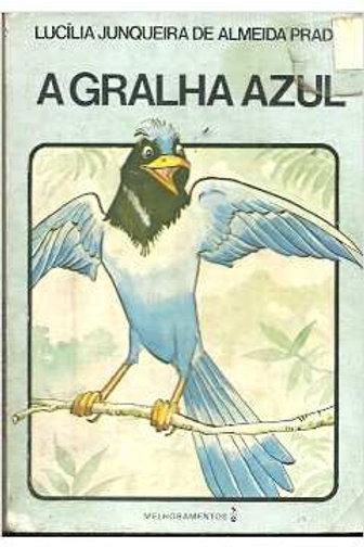 Livro Usado A Gralha Azul  Lucília J. de Almeida Prado 1471
