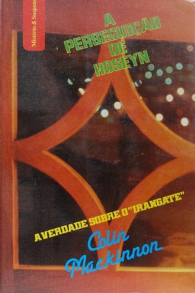 Livro Usado A Perseguição De Hoseyn Colin Mackinnon  0517