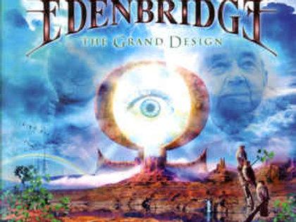 Cd Edenbridge The Grand Design
