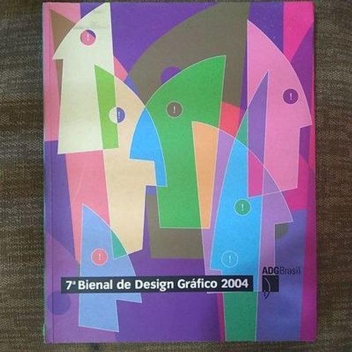 Livro Usado 7ª Bienal De Design Gráfico 2004 ADG Brasil 0554