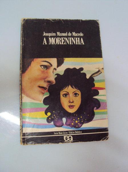 Livro Usado A Moreninha  Joaquim Manuel De Macedo 3440